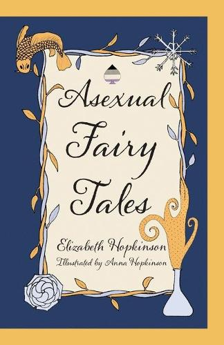 Asexual Fairy Tales (Paperback)