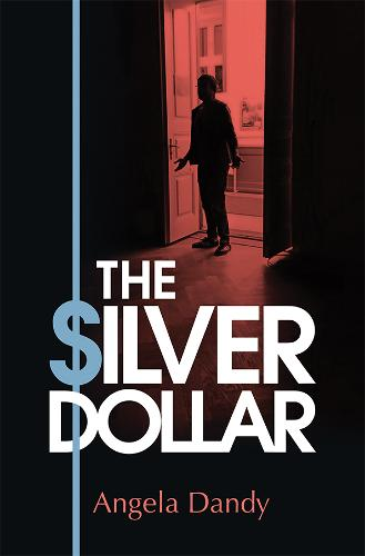 The Silver Dollar - The Silveries 2 (Paperback)