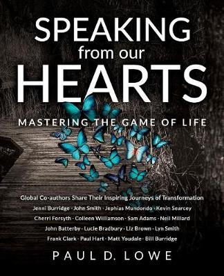 Speaking from Our Hearts: Mastering the Game of Life (Paperback)