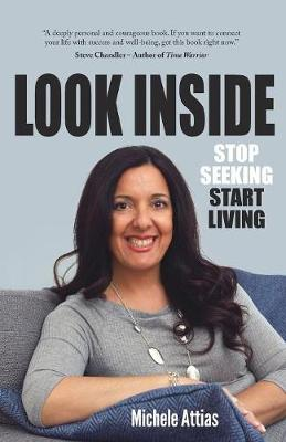 Look Inside: Stop Seeking Start Living (Paperback)