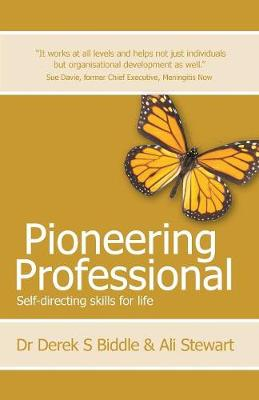 Pioneering Professional: Self-directing skills for life (Paperback)