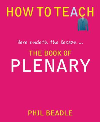 The Book of Plenary: Here Endeth the Lesson ... (Paperback)