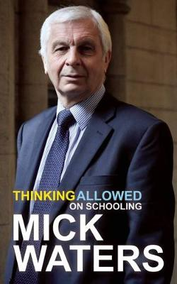 Thinking Allowed: On Schooling (Paperback)