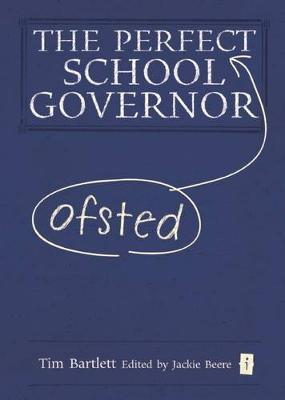 The Perfect Ofsted School Governor (Hardback)