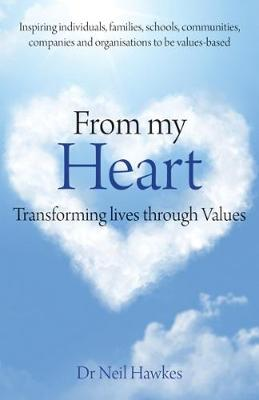 From My Heart: Transforming Lives Through Values (Paperback)