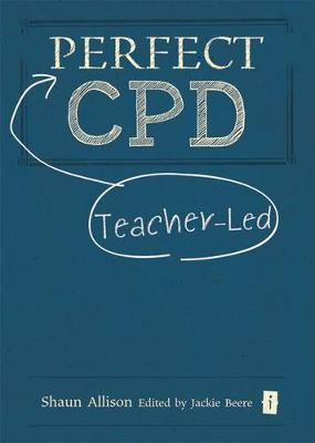 The Perfect Teacher-Led CPD (Hardback)