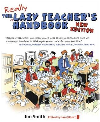 The Lazy Teacher\'s Handbook