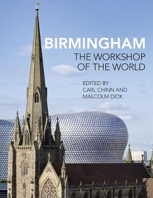 Birmingham: The Workshop of the World (Paperback)