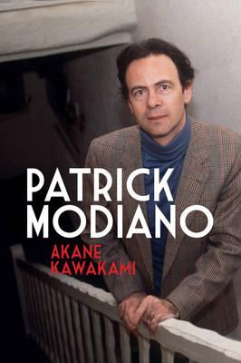 Patrick Modiano: Second Edition - Modern French Writers 6 (Hardback)