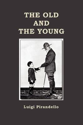 The Old and the Young (Paperback)