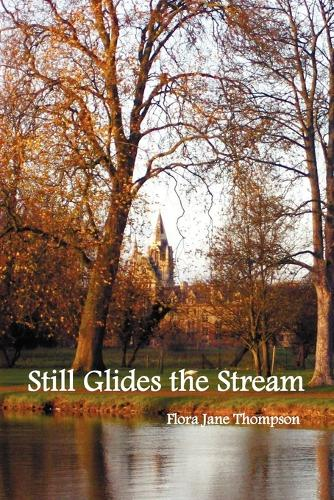 Still Glides the Stream (Paperback)