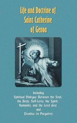 Life and Doctrine of Saint Catherine of Genoa (Hardback)