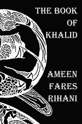 The Book of Khalid - Illustrated by Khalil Gibran (Paperback)
