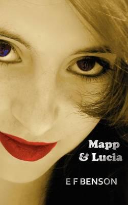 Mapp & Lucia (Hardback)