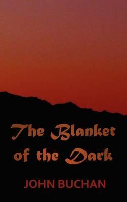 The Blanket of the Dark (Hardback)