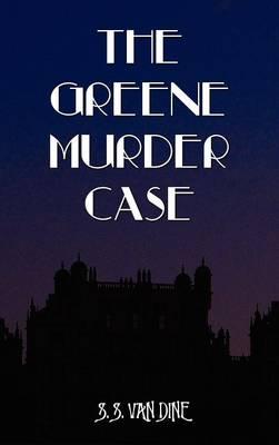 The Greene Murder Case (Hardback)