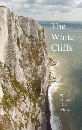 The White Cliffs (Hardback)