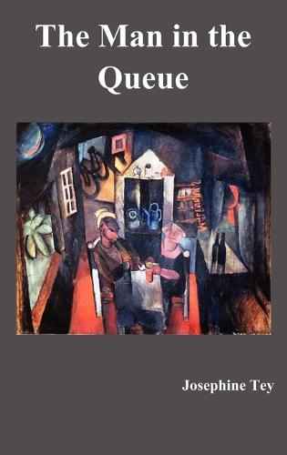 The Man in the Queue (Hardback)