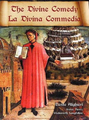 The Divine Comedy / La Divina Commedia - Parallel Italian / English Translation (Hardback)