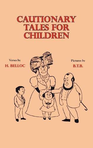 Cautionary Tales for Children (Hardback)
