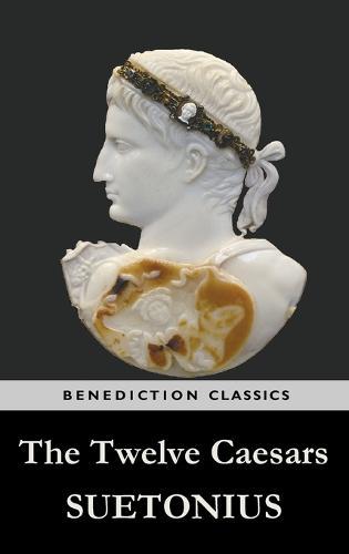 The Twelve Caesars (Hardback)