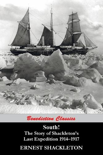 South! the Story of Shackleton's Last Expedition 1914-1917 (Paperback)
