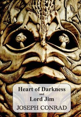 Heart of Darkness and Lord Jim (Paperback)