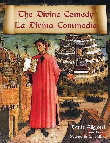 The Divine Comedy / La Divina Commedia - Parallel Italian / English Translation (Paperback)