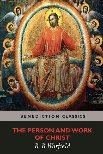 The Person and Work of Christ (Paperback)