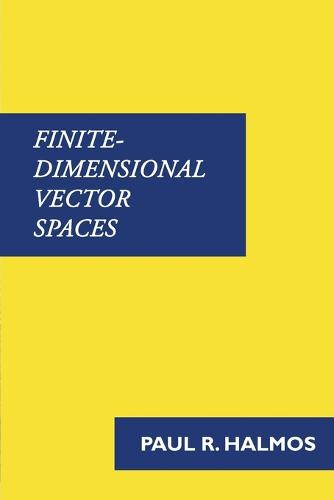 Finite-Dimensional Vector Spaces (Paperback)