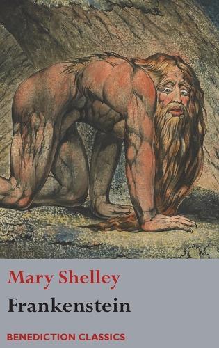 Frankenstein; Or, the Modern Prometheus: (shelley's Final Revision, 1831) (Hardback)