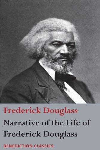 Narrative of the Life of Frederick Douglass, an American Slave: Written by Himself (Paperback)