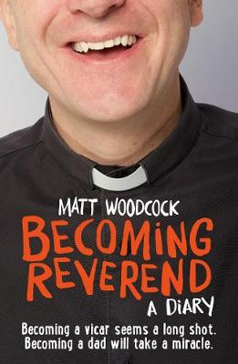 Becoming Reverend: A diary (Paperback)
