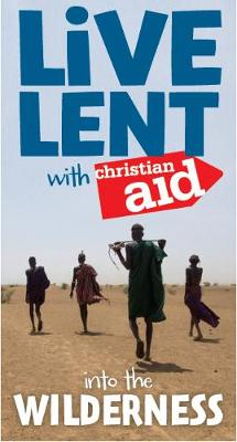 Live Lent with Christian Aid pack of 25: Into the Wilderness