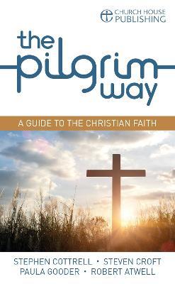 The Pilgrim Way (pack of 25): A guide to the Christian faith - Pilgrim Course