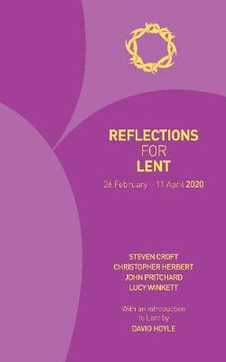 Reflections for Lent 2020: 26 February - 11 April 2019 (Paperback)