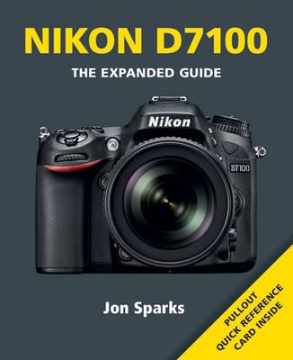 Nikon D7100 - Expanded Guide (Paperback)