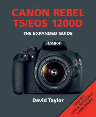 Canon Rebel T5/EOS 1200D (Paperback)