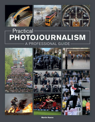 Practical Photojournalism: A Professional Guide (Paperback)
