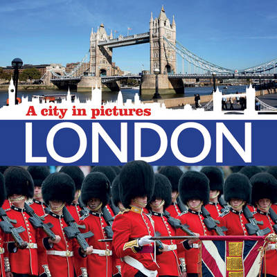 London: A City in Pictures (Paperback)