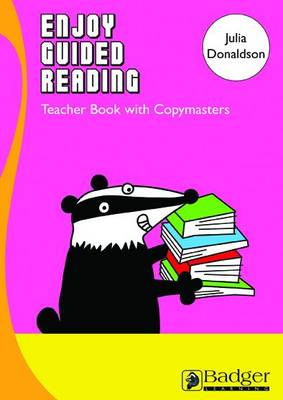 Enjoy Guided Reading: Julia Donaldson Teacher Book & CD - Enjoy Guided Reading