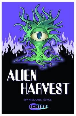 Alien Harvest - Ignite 2