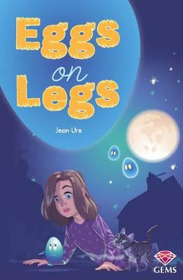 Eggs on Legs - GEMS (Paperback)