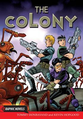 The Colony - Graphic Novels (Paperback)