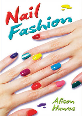 Nail Fashion - Wow! Facts (T) (Paperback)