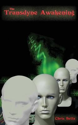 The Transdyne Awakening (Paperback)
