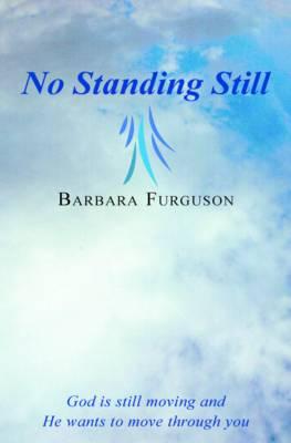 No Standing Still (Paperback)