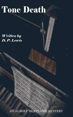 Tone Death - Albert Murtland Mysteries 2 (Paperback)