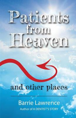 Patients from Heaven and Other Places (Paperback)