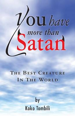 You Have More Than Satan (Paperback)